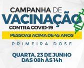 Campanha de vacinação contra COVID-19 para pessoas acima de 45 anos